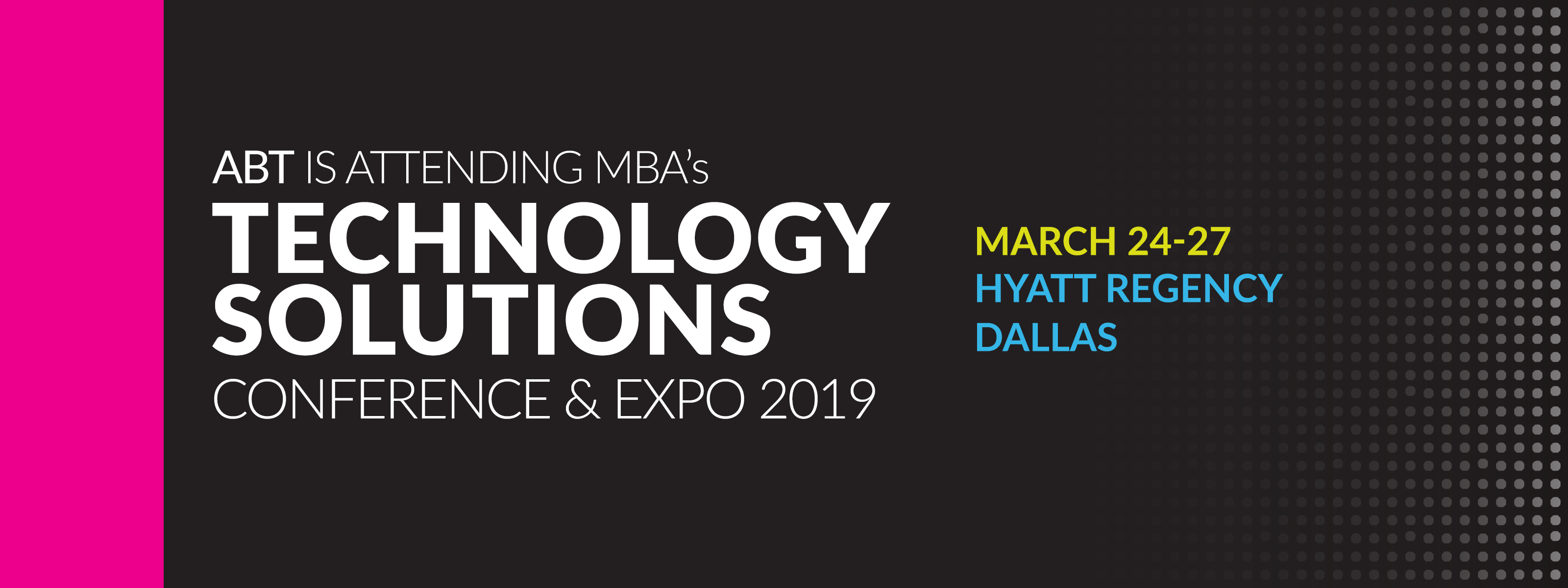 ABT at MBA Tech19 in Dallas with SMART E-Mail Signatures for Mortgage